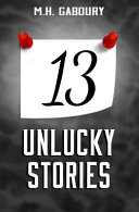 13 Unlucky Stories