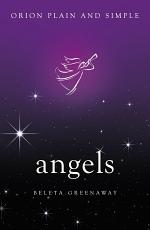 Angels, Orion Plain and Simple
