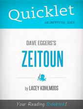 Quicklet on Dave Eggers's Zeitoun (CliffNotes-like Summary, Analysis, and Review)