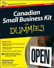 Canadian Small Business Kit For Dummies PDF