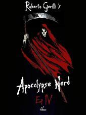 Apocalypse Nerd - Ep4 : Volume 4