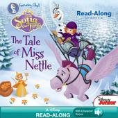 Sofia the First Read-Along Storybook: The Tale of Miss Nettle