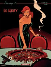 Pin-up - tome 8 - Big Bunny