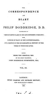 The correspondence and diary of Philip Doddridge, ed. by J.D. Humphreys