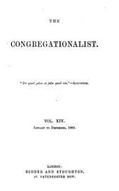 The Congregationalist: Volume 14