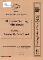 Facilitator's Skill Packet: Standing up for a friend