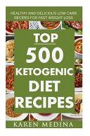 Top 500 Ketogenic Diet Recipes PDF