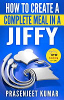 How to Create a Complete Meal in a Jiffy PDF