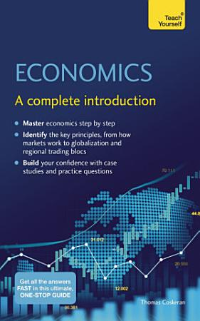 Economics  A Complete Introduction  Teach Yourself PDF