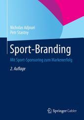 Sport-Branding: Mit Sport-Sponsoring zum Markenerfolg, Ausgabe 2