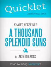 Quicklet on Khaled Hosseini's A Thousand Splendid Suns