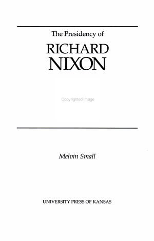 The Presidency of Richard Nixon PDF