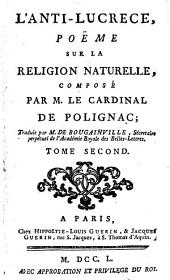 L'Anti-Lucrece, poeme sur la religion naturelle: Volume 2