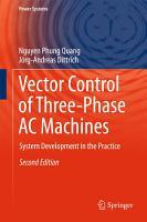 Vector Control of Three Phase AC Machines PDF