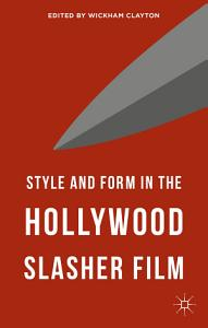 Style and Form in the Hollywood Slasher Film PDF