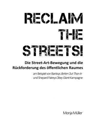 Reclaim the Streets    Die Street Art Bewegung und die R  ckforderung des   ffentlichen Raumes PDF