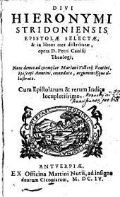 Divi Hieronymi Stridoniensis Epistolae selectae: in libros tres distributae