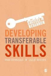 Developing Transferable Skills: Enhancing Your Research and Employment Potential