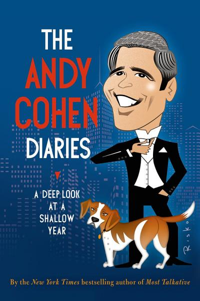 Download The Andy Cohen Diaries Book
