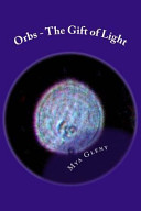 Orbs   The Gift of Light