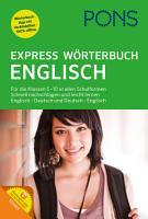 PONS Express W  rterbuch Englisch   Deutsch   Deutsch   Englisch PDF