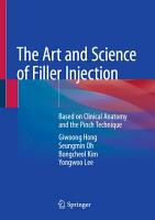 The Art and Science of Filler Injection PDF
