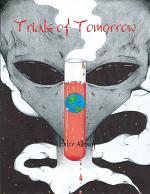 Trials of Tomorrow