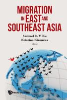 Migration in East and Southeast Asia PDF