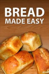 No Fail Bread Recipes