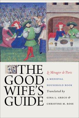 The Good Wife s Guide  Le M  nagier de Paris  PDF