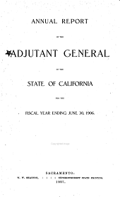 Report of the Adjutant-General of the State of California...