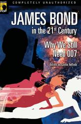 James Bond In The 21st Century Book PDF
