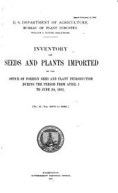Seeds and Plants Imported During the Period ...: Inventory ..., Volumes 31-41