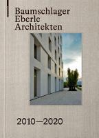 Baumschlager Eberle Architekten 2010   2020 PDF