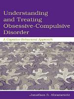 Understanding and Treating Obsessive Compulsive Disorder PDF