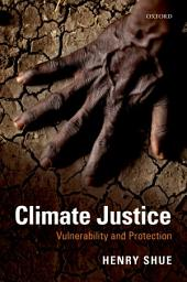 Climate Justice: Vulnerability and Protection