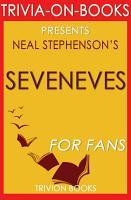 Seveneves  A Novel by Neal Stephenson  Trivia On Books  PDF