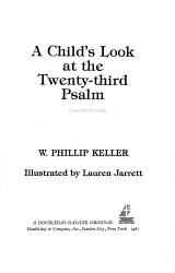 A Child S Look At The Twenty Third Psalm Book PDF