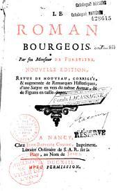 Le Roman bourgeois. Par feu Monsieur de Furetière