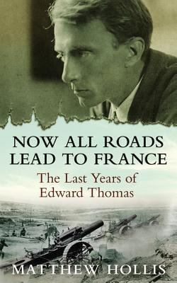 Now All Roads Lead to France