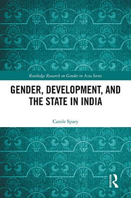 Gender  Development  and the State in India