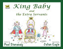 King Baby and the Extra Servants Book