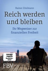 Reich werden und bleiben PDF