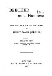 Beecher as a Humorist: Selections from the Published Works of Henry Ward Beecher