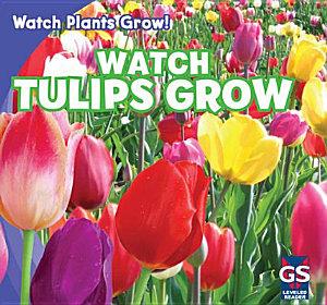 Watch Tulips Grow PDF