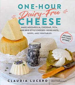 One Hour Dairy Free Cheese Book