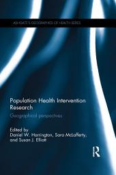 Population Health Intervention Research: Geographical perspectives
