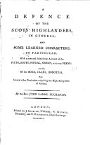 A Defence of the Scots Highlanders, in General