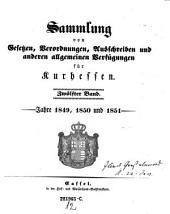 Sammlung von Gesetzen, Verordnungen, Ausschreiben und sonstigen allgemeinen Verfügungen für die kurhessischen Staaten: Band 12