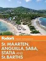 Fodor's St. Maarten, Anguilla, Saba, Statia & St. Barths